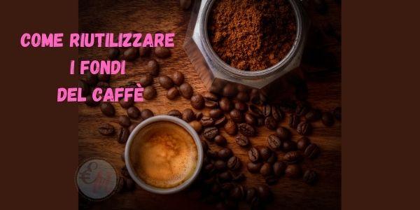 riciclo dei fondi del caffè